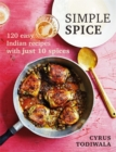 Mr Todiwala's Spice Box : 120 easy Indian recipes with just 10 spices - Book