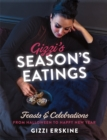 Gizzi's Season's Eatings : Feasts & Celebrations from Halloween to Happy New Year - Book