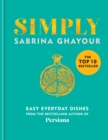 Simply : Easy everyday dishes: The 5th book from the bestselling author of Persiana, Sirocco, Feasts and Bazaar - Book
