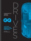 GQ Drives : A Stylish Guide to the Greatest Cars Ever Made - eBook