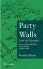 Party Walls : Law and Practice - Book