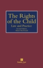Rights of the Child : Law and Practice - Book