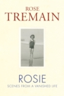 Rosie : Scenes from a Vanished Life - Book