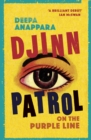 Djinn Patrol on the Purple Line : 2020's most 'heartrending' debut and a BBC Radio 2 book club pick - Book