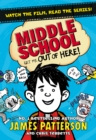 Middle School: Get Me Out of Here! : (Middle School 2) - Book