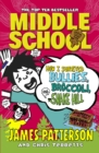 Middle School: How I Survived Bullies, Broccoli, and Snake Hill : (Middle School 4) - Book