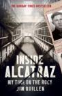 Inside Alcatraz : My Time on the Rock - Book