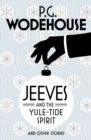 Jeeves and the Yule-Tide Spirit and Other Stories - Book