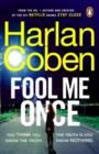Fool Me Once : from the #1 bestselling creator of the hit Netflix series The Stranger - Book