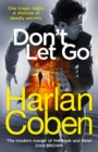 Don't Let Go : from the #1 bestselling creator of the hit Netflix series The Stranger - Book