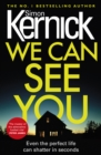 We Can See You : They know everything about you... - Book