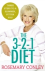 Rosemary Conley's 3-2-1 Diet : Just 3 steps to a slimmer, fitter you - Book