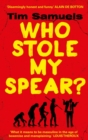Who Stole My Spear? - Book