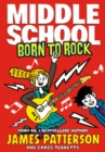 Middle School: Born to Rock : (Middle School 11) - Book