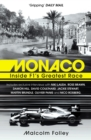 Monaco : Inside F1's Greatest Race - Book