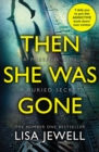 Then She Was Gone : From the number one bestselling author of The Family Upstairs - Book