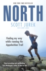 North: Finding My Way While Running the Appalachian Trail - Book