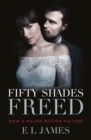 Fifty Shades Freed : (Movie tie-in edition): Book three of the Fifty Shades Series - Book