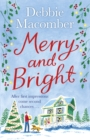 Merry and Bright : A Christmas Novel - Book