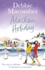 Alaskan Holiday : A Christmas Novel - Book