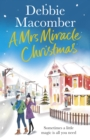 A Mrs Miracle Christmas : A Christmas Novel - Book