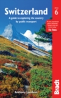 Switzerland without a Car : A guide to exploring the country by public transport - Book