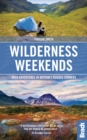 Wilderness Weekends : Wild adventures in Britain's rugged corners - eBook