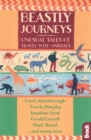Beastly Journeys : Unusual Tales of Travel with Animals - eBook