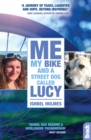 Me, My Bike and a Street Dog Called Lucy - Book