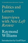 Politics and Letters : Interviews with New Left Review - Book