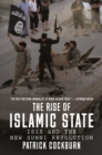 The Rise of Islamic State : ISIS and the New Sunni Revolution - eBook