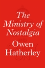 The Ministry of Nostalgia - eBook