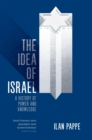 The Idea of Israel : A History of Power and Knowledge - Book