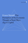 Formation of the Economic Thought of Karl Marx - Book