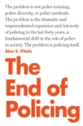 The End of Policing - Book