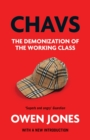 Chavs : The Demonization of the Working Class - Book