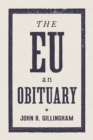 The EU : An Obituary - Book