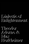Dialectic of Enlightenment - Book