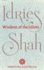 Wisdom of the Idiots - eBook