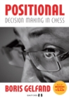 Positional Decision Making in Chess - Book
