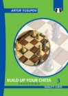 Build Up Your Chess 3 : Mastery - Book