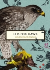 H is for Hawk (The Birds and the Bees) - Book