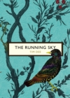 The Running Sky (The Birds and the Bees) : A Bird-Watching Life - Book
