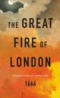 The Great Fire of London : The Essential Guide - Book