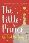 The Little Prince : A new translation by Michael Morpurgo - Book