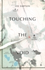 Touching The Void : (Vintage Voyages) - Book