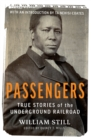 Passengers : True Stories of the Underground Railroad - Book