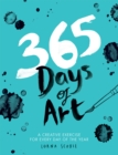 365 Days of Art : A creative exercise for every day of the year - Book