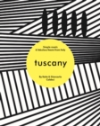 Tuscany : Simple meals and fabulous feasts from Italy - Book