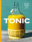 Tonic : Delicious and natural remedies to boost your health - Book